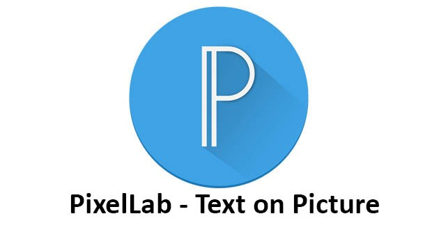PixelLab - Text on pictures - Make Thumbnails