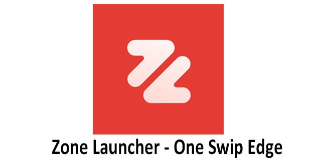 Zone Launcher - One Swipe Edge Launcher & Drawer