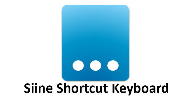 Siine Shortcut Keyboard