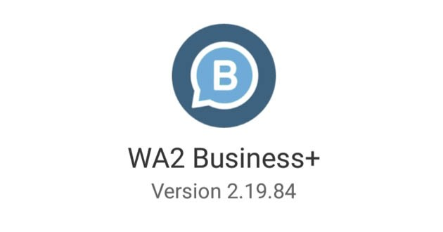 Whatsapp2 Business Plus Apk Free Download
