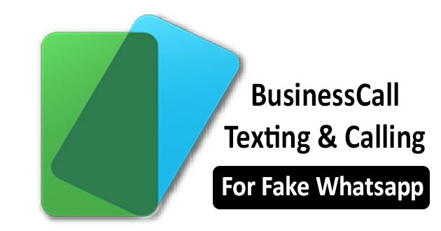 BusinessCall Texting & Calling - For Fake Whatsapp