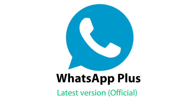 WhatsApp Plus Latest Version APK Download - For Android 2020