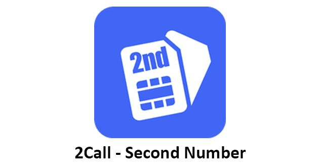 2Call - Second Phone Number for Free Text & Call