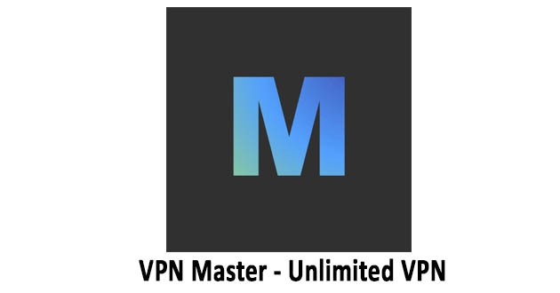 VPN Master - Unlimited VPN Proxy