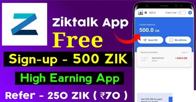 Ziktalk App Apk Earn Money From Ziktalk 2021